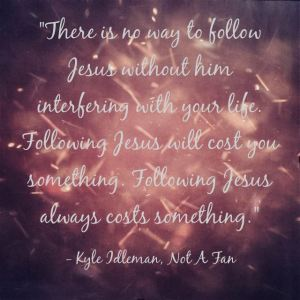 following Jesus costs